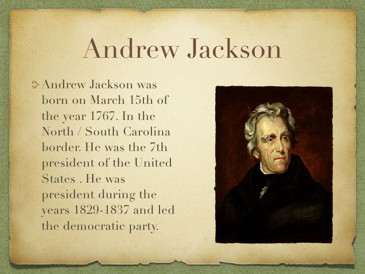 short essay on andrew jackson Sample questions originally published in the october 2012  short-answer questions  this excerpt is taken from journalist john l o'sullivan's 1845 essay.