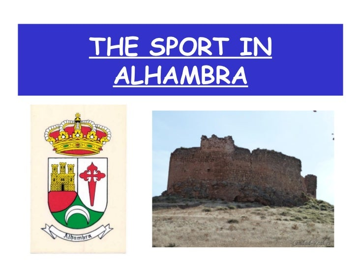 THE SPORT IN ALHAMBRA