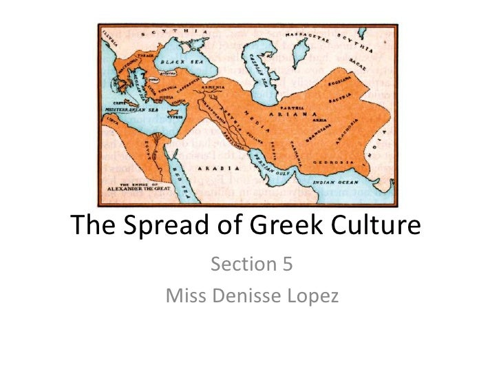 The spread of greek culture