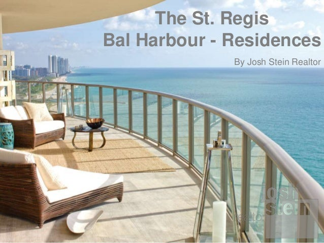 The St. Regis Bal Harbour - Residences By Josh Stein Realtor