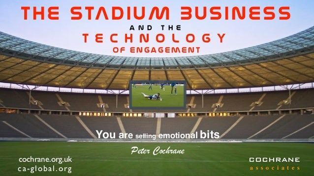 The Stadium Business - Technology of Engagement