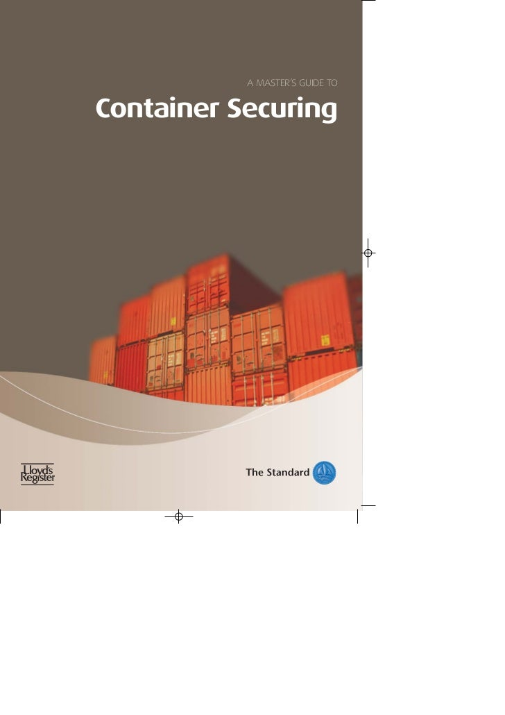 A MASTER'S GUIDE TOContainer Securing
