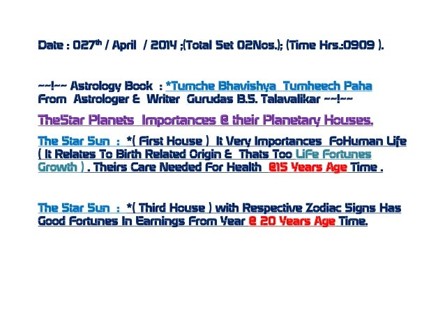 Date : 027th / April / 2014 ;(Total Set 02Nos.); (Time Hrs.:0909 ). ~~!~~ Astrology Book : *Tumche Bhavishya Tumheech Paha...