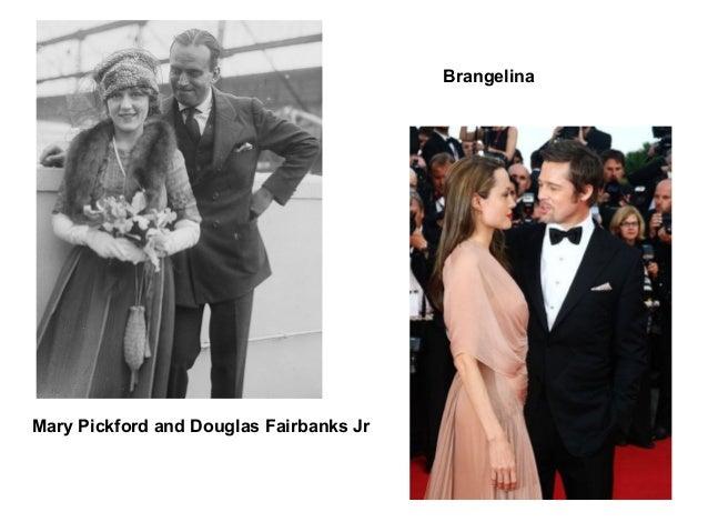 Mary Pickford and Douglas Fairbanks Jr Brangelina