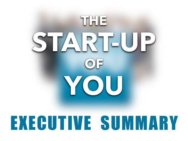 The Start Up of You Executive Summary