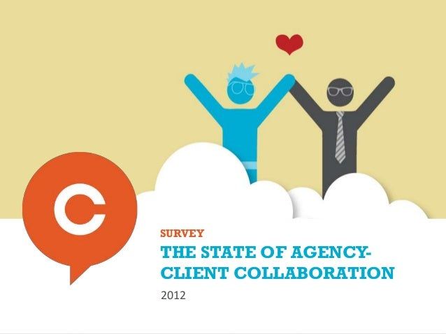 Survey: The state of agency-client collaboration 2012