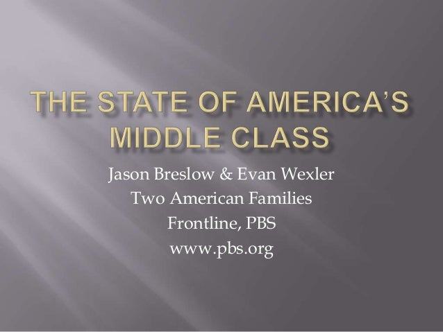 The state of america's middle class