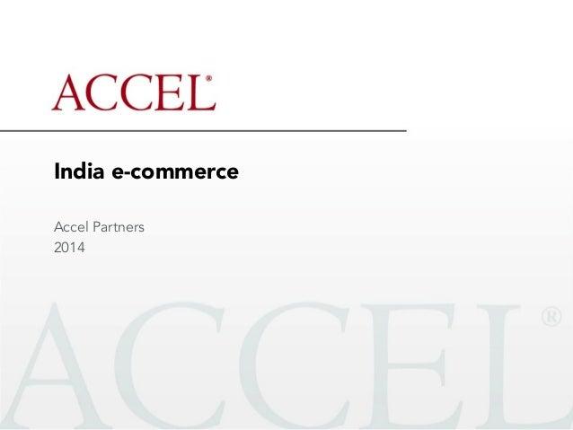 India e-commerce Accel Partners 2014