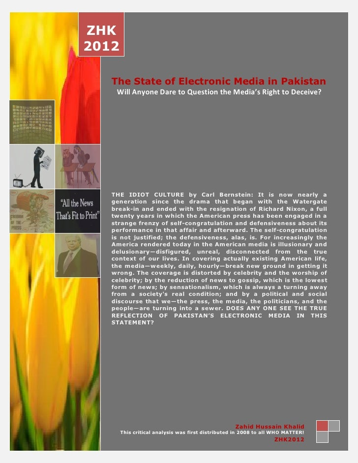 ZHK2012   The State of Electronic Media in Pakistan    Will Anyone Dare to Question the Media's Right to Deceive?   THE ID...