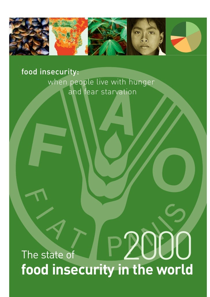 food insecurity:        when people live with hunger             and fear starvation     The state of              2000 fo...