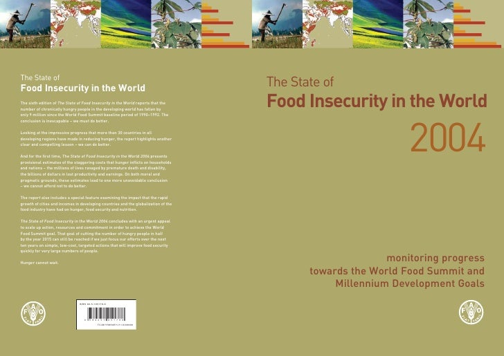 The State of Food Insecurity in the World                            2004                        monitoring progress      ...