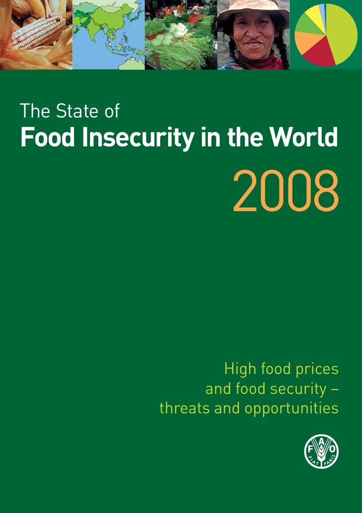 The State of Food Insecurity in the World                          2008                          High food prices         ...