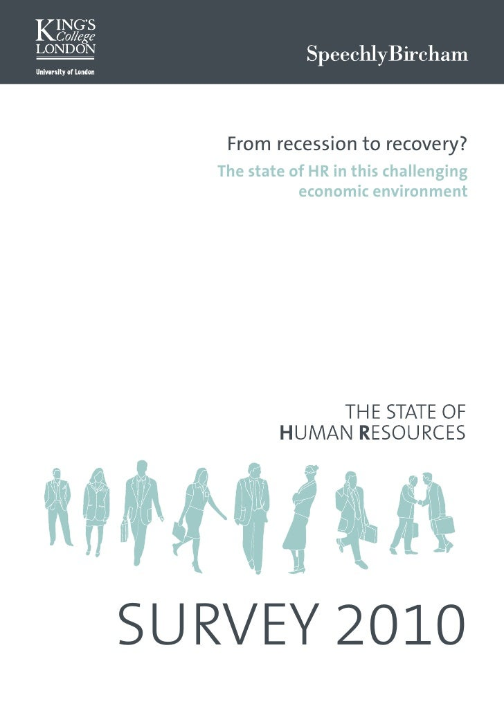 From recession to recovery?    The state of HR in this challenging               economic environment     SURVEY 2010