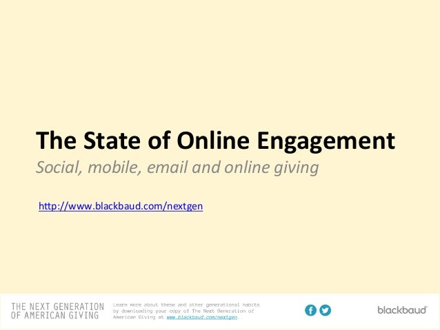 The  State  of  Online  Engagement   Social,  mobile,  email  and  online  giving      h#p://www.b...