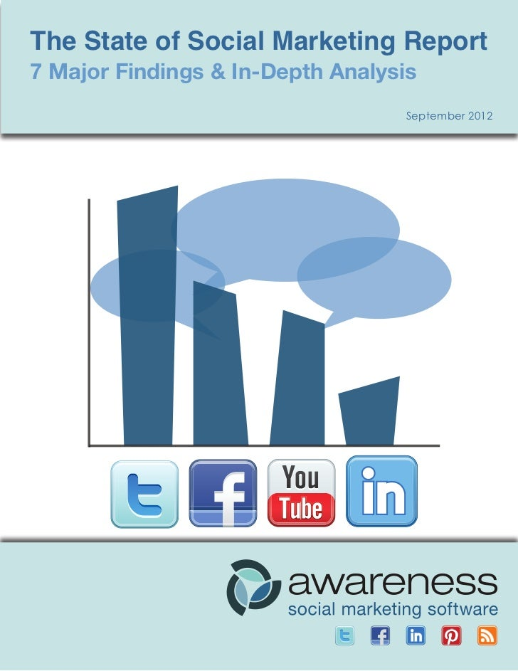 The State of Social Media Marketing The State           of Social Marketing Report7 Major Findings & In-Depth Analysis    ...