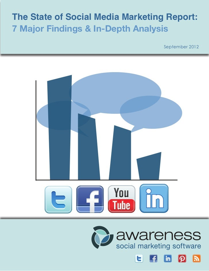 The State of Social Media Marketing Report: The State of Social Media Marketing7 Major Findings & In-Depth Analysis       ...