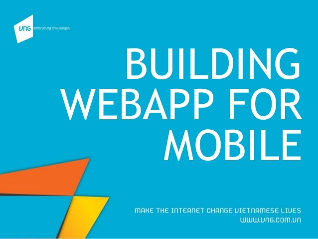 BUILDING WEBAPP FOR MOBILE