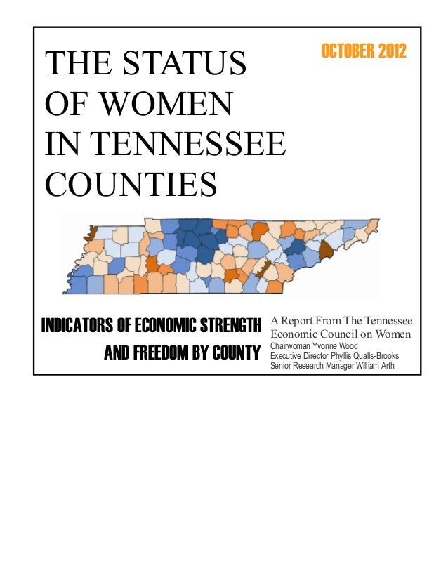 OCTOBER 2012THE STATUSOF WOMENIN TENNESSEECOUNTIES                                  A Report From The TennesseeINDICATORS ...