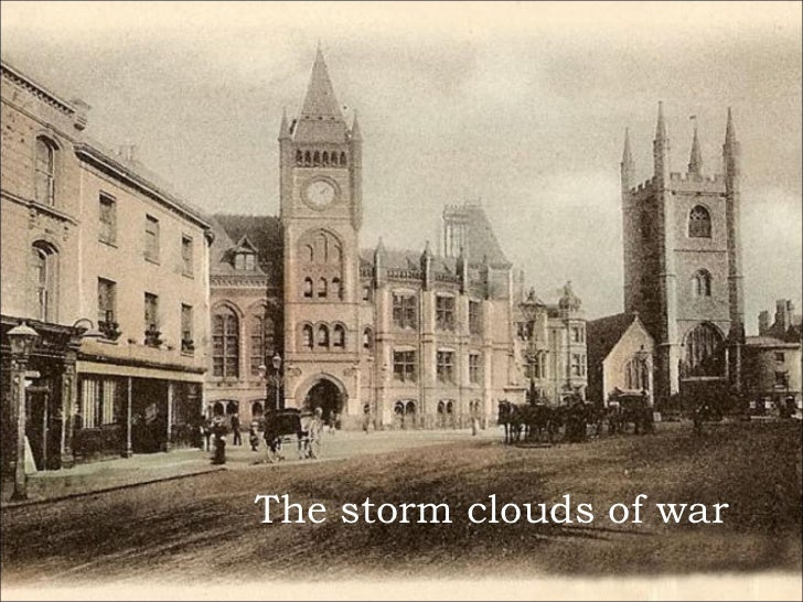 The storm clouds of war