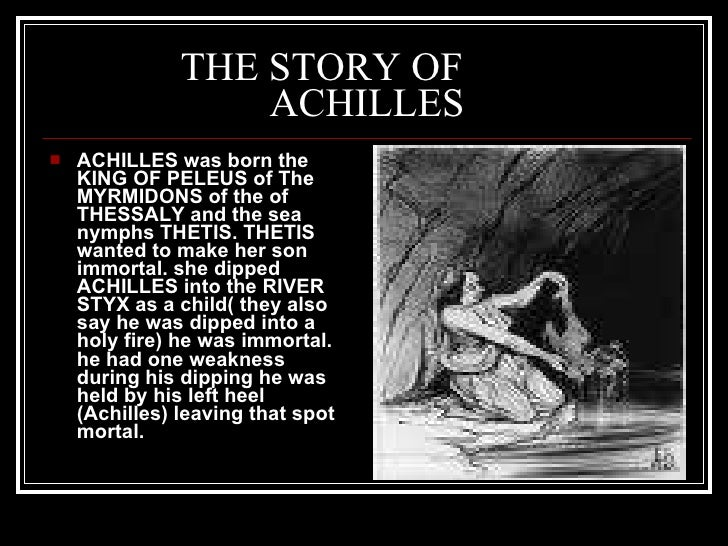 The story of achilles