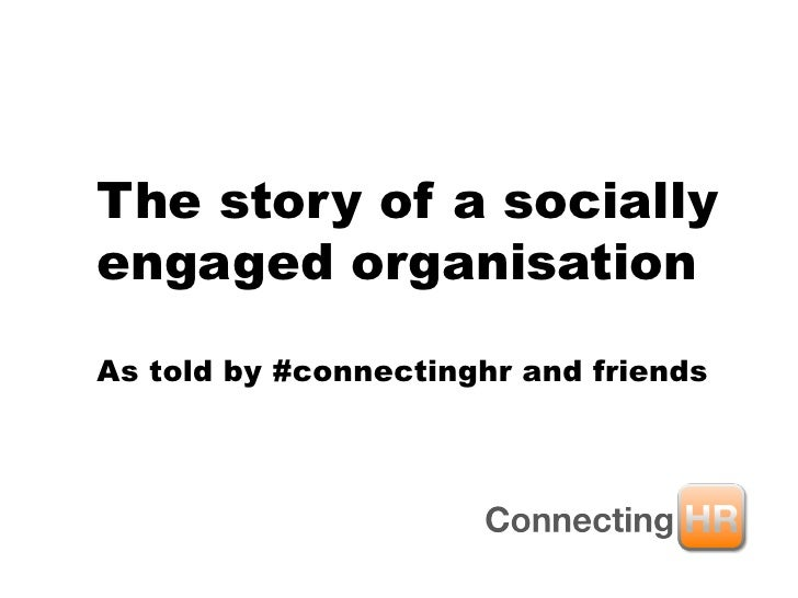 The story of a socially engaged organisation