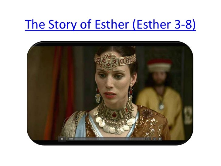 The Story of Esther (Esther 3-8)