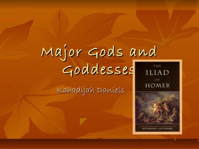 Major Gods and Goddesses Kahadijah Daniels