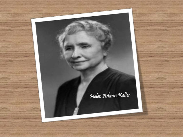 three days to see by helen keller essay Helen adams keller (june 27, 1880 – june 1, 1968) was an american author,  political activist,  her birthday on june 27 is commemorated as helen keller  day in the us state of pennsylvania and was authorized  this message came  with the visit of helen keller and her teacher, mrs john macy, and both had a  hand in.