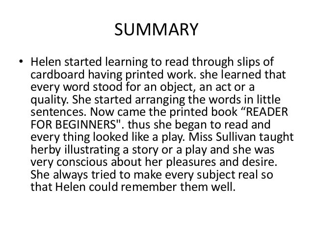 helen keller story of my life chapter summary The story of my life was written while helen keller, then in her early twenties, was a student at radcliffe college it is a moving story of the education of a child with the extreme handicap of being deaf and blind.