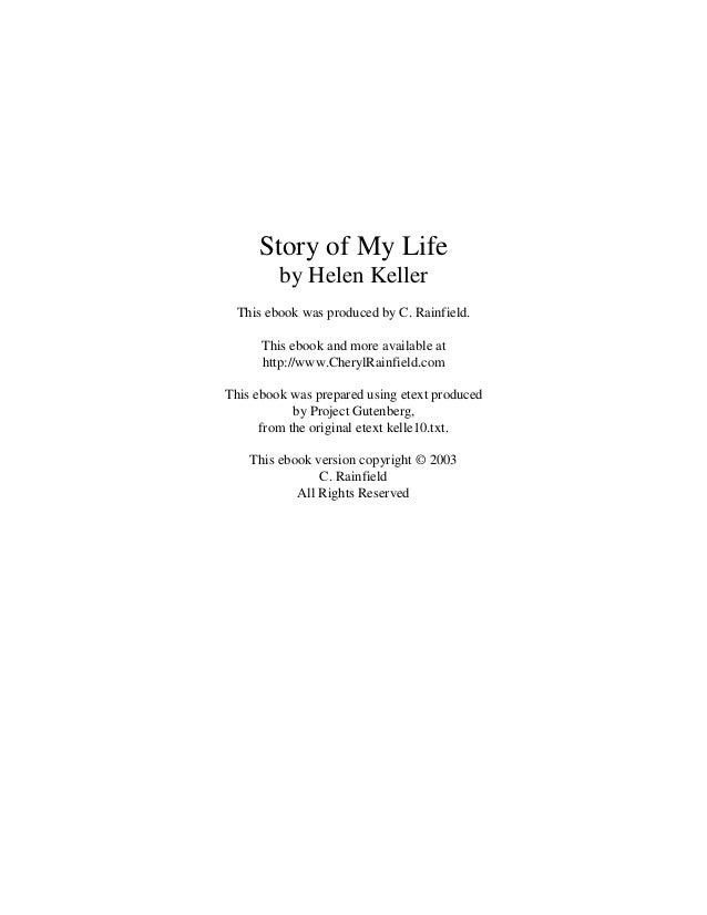 The Story of My Life Essay - Critical Essays - eNotes com