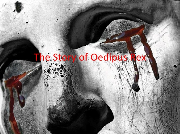a breakdown of the story of oedipus rex An introduction to a classic play the plot of sophocles' great tragedy oedipus the  king (sometimes known as oedipus rex or oedipus.