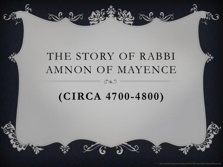 The story of Rabbi Amnon of Mayence