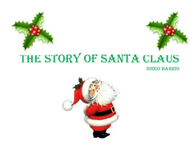 THE STORY OF SANTA CLAUS Diego barrio