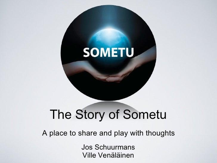 The  Story Of  Sometu
