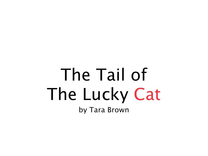 The Tail Of The Lucky Cat