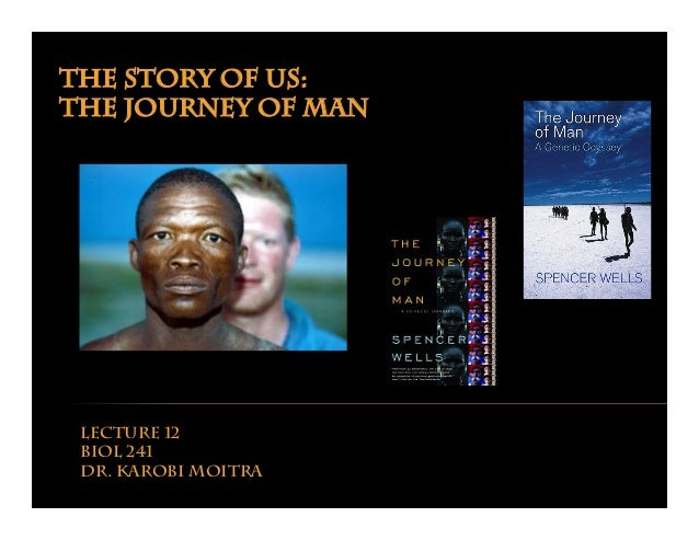 The story of us:  The journey of man by karobi moitra