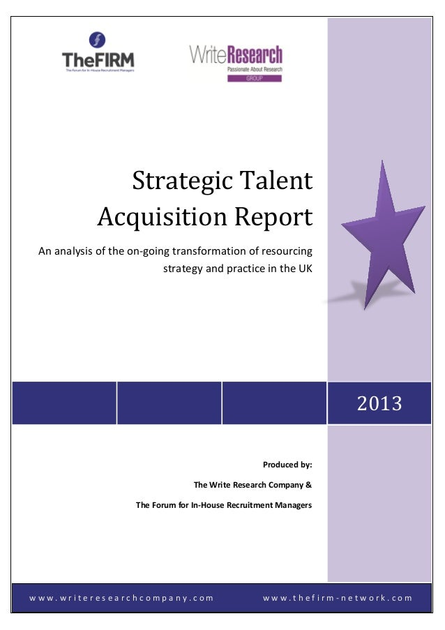 Strategic Talent Acquisition Report (STAR 2013)