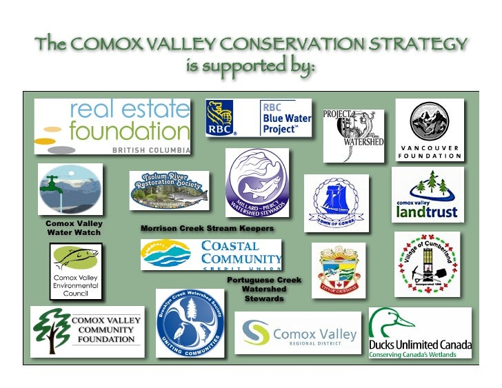 The COMOX VALLEY CONSERVATION STRATEGY              is supported by:     Comox Valley                Morrison Creek Stream...