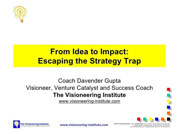 From Idea To Impact: Escaping The Strategy Trap