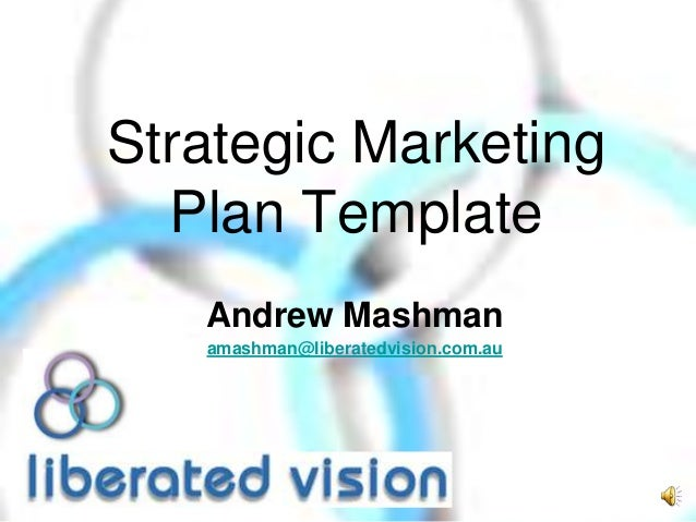 Strategic Marketing Planning Template with narration on its use.
