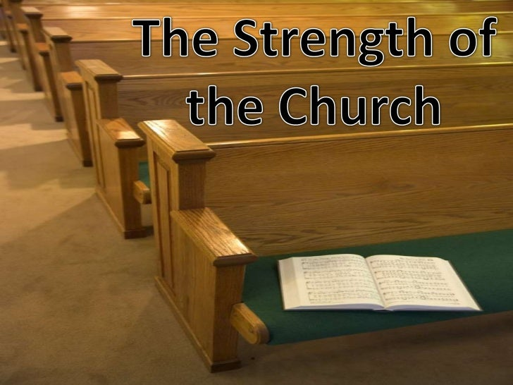 The Strength of the Church - Lesson #6