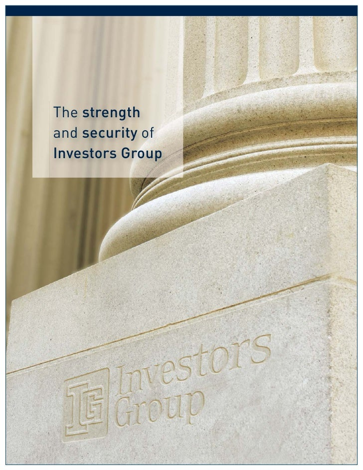 The Strength & Security Of Investors Grouppdf