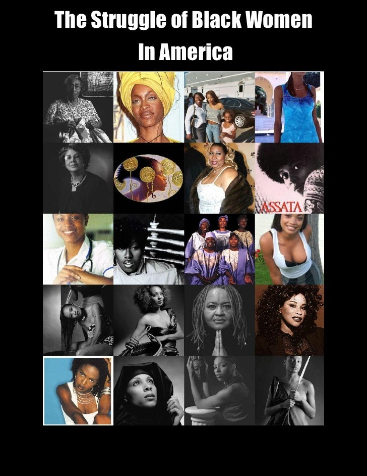 The Struggle of Black Women in America, Ron Danials ( April, 2000)