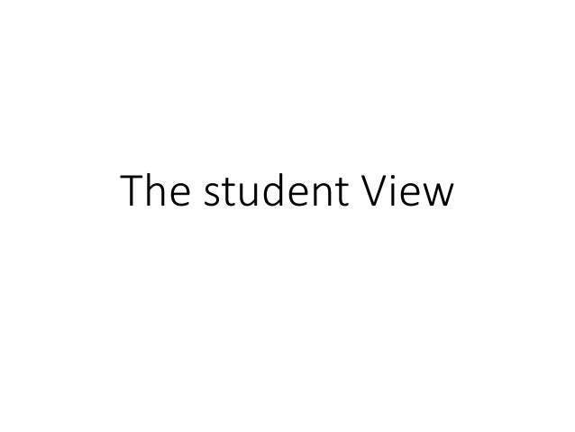 The student view, Slides from Crieff Hydro Symposium 2014