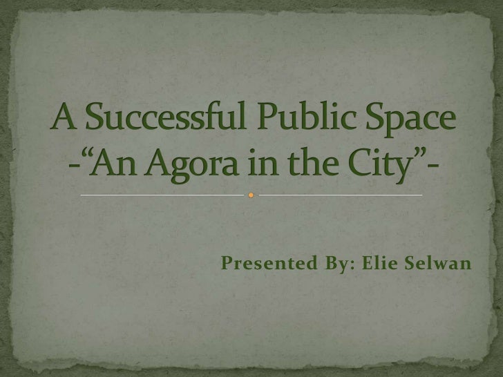 The successful public space