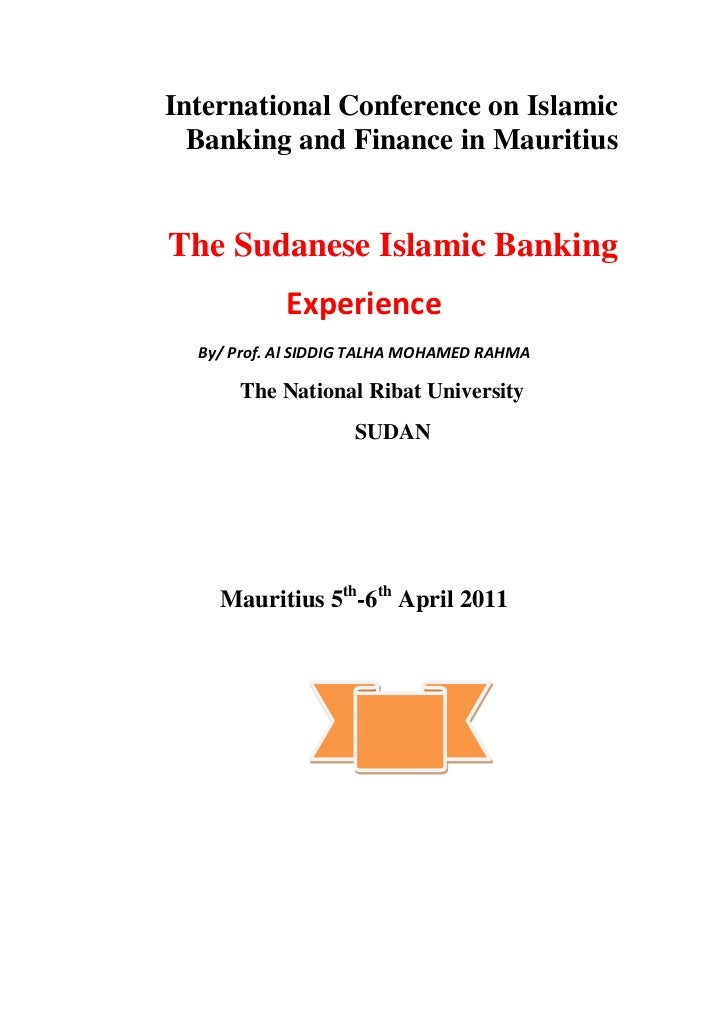 The sudanese islamic banking by al siddig talha mohamed