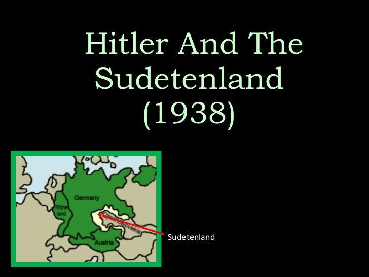 Hitler And The Sudetenland (1938) Sudetenland
