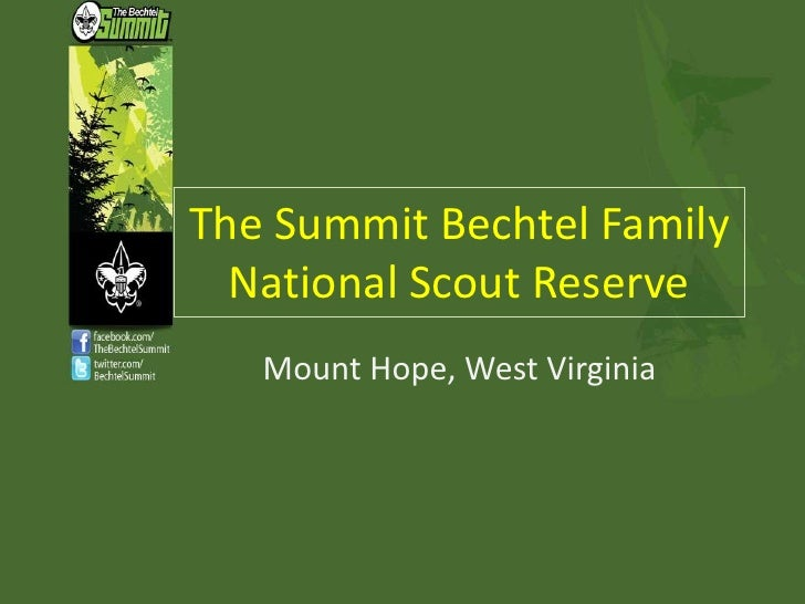 The Summit Bechtel Family National Scout Reserve<br />Mount Hope, West Virginia<br />