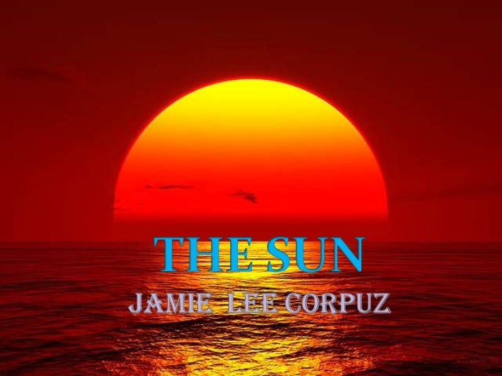 The Sun by Jamie Lee Corpuz (I Made)