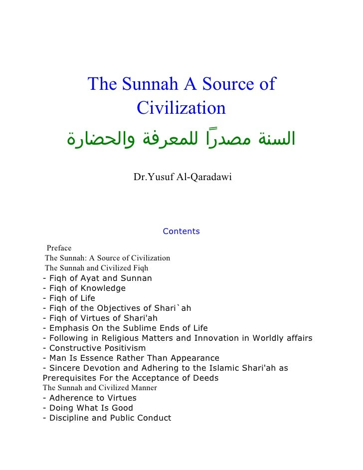 The Sunnah A Source of                Civilization      السنة مصدرًا للمعرفة والحضارة                       Dr.Yusuf Al-...